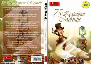 75 Keajaiban Menulis (Afsoh Publisher, Januari 2013)