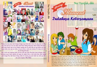 Moment Indahnya Kebersamaan (Soega Publishing, April 2013)