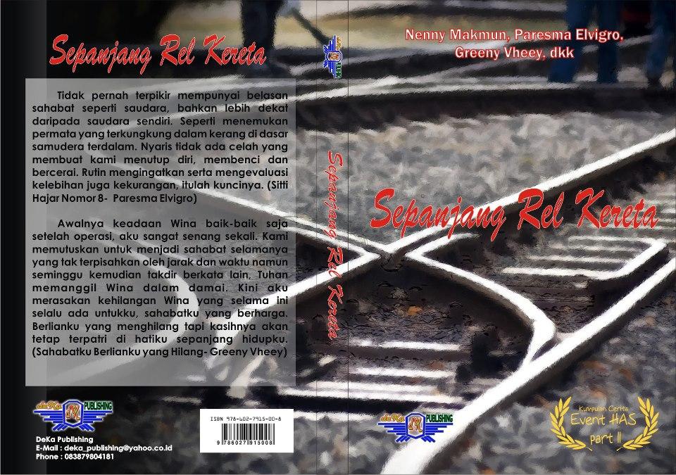 Sepanjang Rel Kereta (DeKa Publishing, Desember 2012)