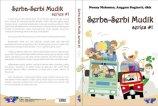 Serba Serbi Mudik #1 (DeKa Publishing, Oktober 2012)