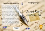 Surat Kecil untuk Ibu (DeKa Publishing, Desember 2012)